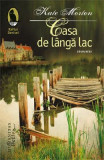 Casa de langa lac - Kate Morton