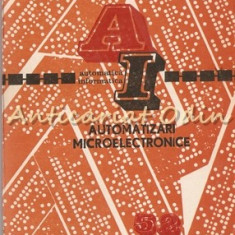 Automatizari Microelectronice. Studii De Caz - Dan Teodorescu