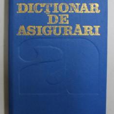 DICTIONAR DE ASIGURARI de GH. BISTRICEANU ...E. I . MACOVEI , 1991