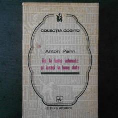 ANTON PANN - DE LA LUME ADUNATE SI IARASI LA LUME DATE