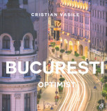 Bucuresti optimist | Cristian Vasile, Curtea Veche