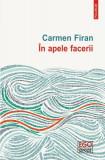 În apele facerii, Carmen Firan