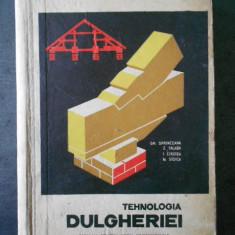 SPRANCEANA GH. - TEHNOLOGIA DULGHERIEI  (1968)