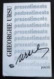 Gheorghe Ursu - Presentimente postsentimente (pref. Șt. Doinaș & Nina Cassian)