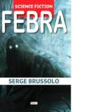 Serge Brussolo - Febra