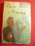 George Eliot - Silas Marner - Ed.Moderna 1943  trad. Dem Curteanu ,282 pag