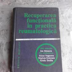 RECUPERAREA FUNCTIONALA IN PRACTICA REUMATOLOGICA DE ION STROESCU..GIZELA DRAFTA , 1979