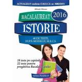 Bacalaureat 2016. Istorie - Mihaela Olteanu