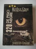 Rodica Ojog Brașoveanu - 320 de Pisici Negre