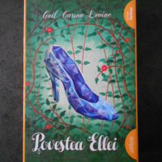 GAIL CARSON LEVINE - POVESTEA ELLEI