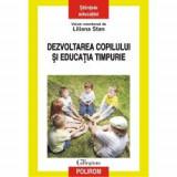 Dezvoltarea copilului si educatia timpurie
