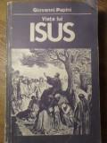 VIATA LUI ISUS - GIOVANNI PAPINI