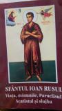 Sfantul Ioan Rusul viata, minunile, Paraclisul, Acatistul si slujba2008