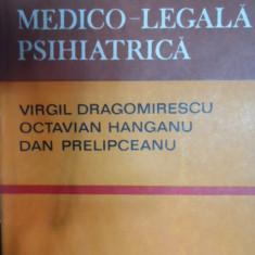 Expertiza Medico-legala Psihiatrica - Virgil Dragomirescu Octavian Hanganu Dan Prelipcea,548962