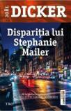Disparitia lui Stephanie Mailer/Joel Dicker