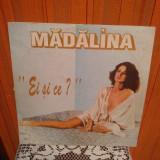 -Y- MADALINA MANOLE - EI SI CE ? - DISC VINIL LP, electrecord