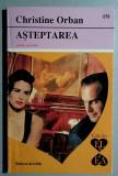 Asteptarea - Christine Orban, editura Alcris, Colectia EL si EA, nr. 279