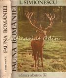 Cumpara ieftin Fauna Romaniei - I. Simionescu - Editia: a III-a