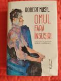 Robert Musil - Omul fara insusiri, ed. Humanitas, integral