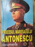 Procesul Maresalului Antonescu Documente Vol.1 - Marcel-dumitru Ciuca ,522564