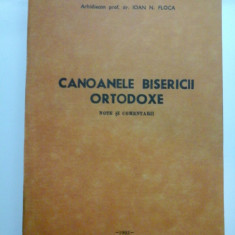 CANOANELE BISERICII ORTODOXE - IOAN N. FLOCA