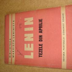 TEZELE DIN APRILIE - V. I. Lenin - Editura Partidului Comunist Roman, 1947