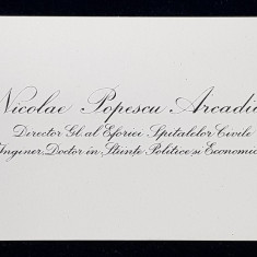 CARTE DE VIZITA APARTINAND LUI NICOLAE POPESCU ARCADIAN , DIRECTOR GRAL . AL EFORIEI SPITALELOR CIVILE , PERIOADA INTERBELICA