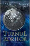 Turnul zorilor. Seria Tronul de clestar. Vol.6 - Sarah J. Maas