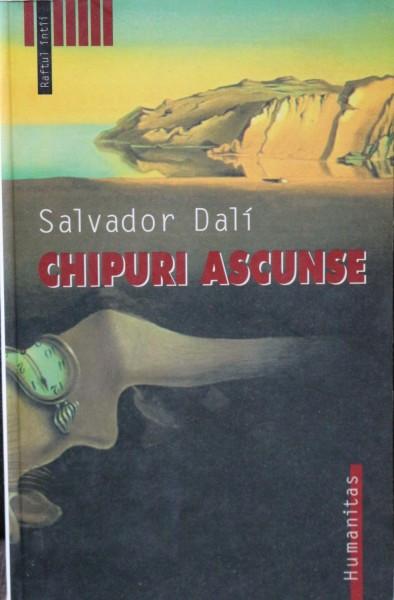 SALVADOR DALI, CHIPURI ASCUNSE