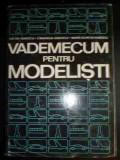 Vademecum Pentru Modelisti - Ilie Gh. Ionescu Cimarron Ionescu Mara Olimpia Ion,540722