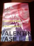 Valentin Vasile Stil de viata , nu dieta
