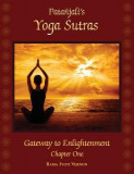 Patanjali's Yoga Sutras: Gateway to Enlightenment: Chapter One