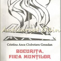Bucurita, Fiica Muntilor - Cristina Anca Ciubotaru Grozdan