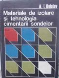 MATERIALE DE IZOLARE SI TEHNOLOGIA CIMENTARII SONDELOR-A.I. BULATOV