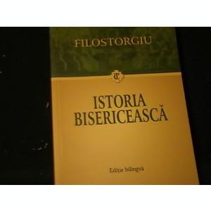 ISTORIA BISERICEASCA-FILOSTORGIU-EDITIE BILINGVA-TRAD.DORINA GAROFEANU-455 PG -