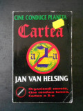 Jan van Helsing - Cine conduce lumea * Cartea a 2-a
