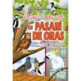 Intamplari amuzante cu pasari de oras. Povestiri pentru cei mici si cei mari, iubitori de animale sau simpli pasarari - Ligia Cristina Florea
