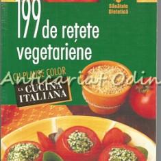 199 De Retete Vegetariene. La Cucina Italiana