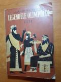 Carte pentru copii - legendele olimpului - de alexandru mitru - din anul 1973