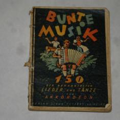 Bunte Musik 150 Lieder, Tänze, Märsche und Unterhaltungsstücke für Akkordeon