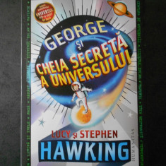 LUCY SI STEPHEN HAWKING - GEORGE SI CHEIA SECRETA A UNIVERSULUI, Humanitas, 2018