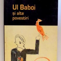UI BABOI SI ALTE POVESTIRI de MARIANA CODRUT , 2004
