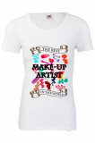 TRICOU DAMA PERSONALIZAT THE BEST MAKE UP ARTIST IN THE WORLD