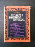 I. C. CHITIMIA - FOLCLORISTI SI FOLCLORISTICA ROMANEASCA
