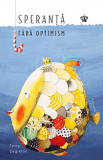 Speranta fara optimism | Terry Eagleton, Baroque Books&Arts