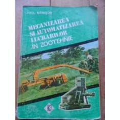 Mecanizarea Si Automatizarea Lucrarilor In Zootehnie - Paul Manisor ,527737