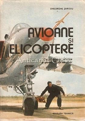 Avioane Si Elicoptere - Gheorghe Zarioiu foto
