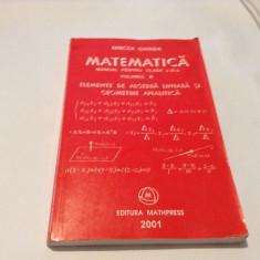 Matematica.Manual pentru clasa a XI-a(vol.II)  2001 / Mircea Ganga--RF10/0