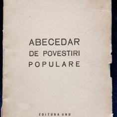 Ion Calugaru, Abecedar de povestiri populare, Editura UNU - 1930 *Dedicatie