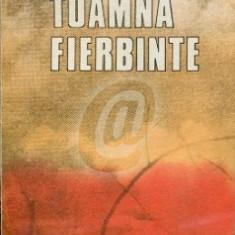 Toamna fierbinte (Ed. Militara)